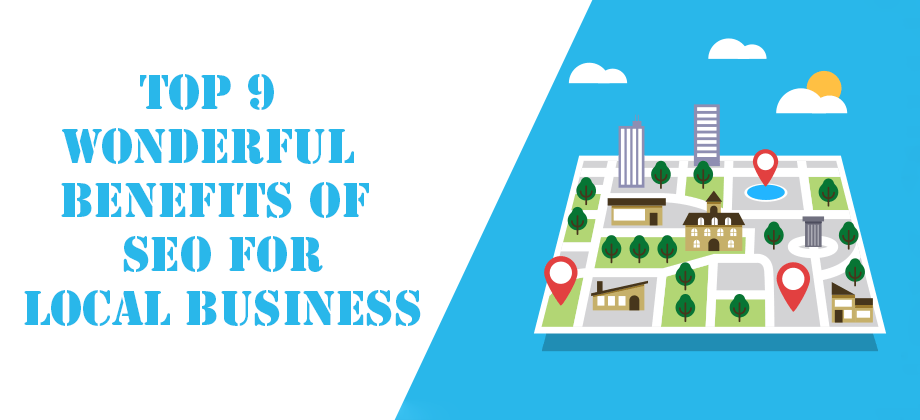 Top-9-Wonderful-Benefits-of-SEO-for-Local-Business