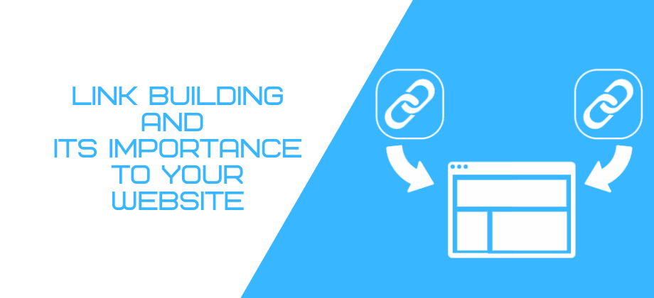Link Building and its importance to your website